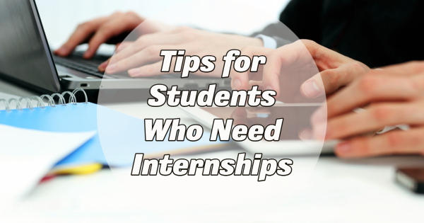 Tips for Students Who Seek Engineering Internships